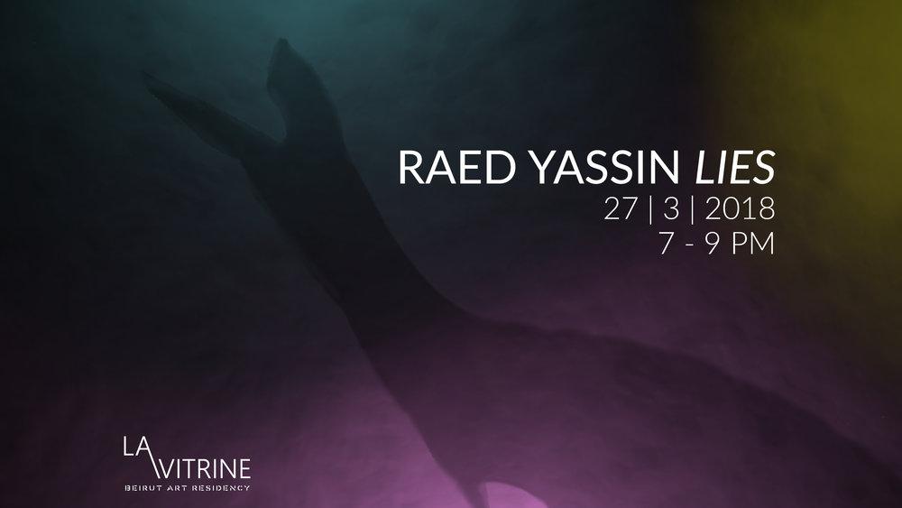 La Vitrine: Lies | Raed Yassin